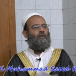 Friday Question & Answer Session #308 by Hazrat Mufti Muhammad Saeed Khan JQ-100317
