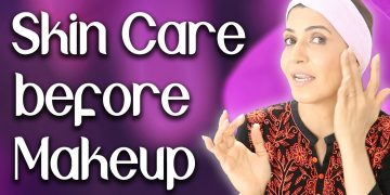 Perfect Skin Care before Makeup - Ghazal Siddique