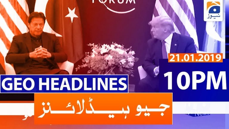 Geo Headlines 10 PM | 21st January 2020