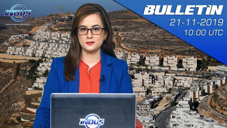 Indus News Bulletin | 10:00 UTC | 21 November 2019 | Indus News