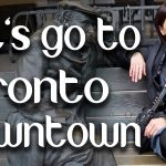 Let's go to Toronto Downtown / Toronto Vlog - Ghazal Siddique