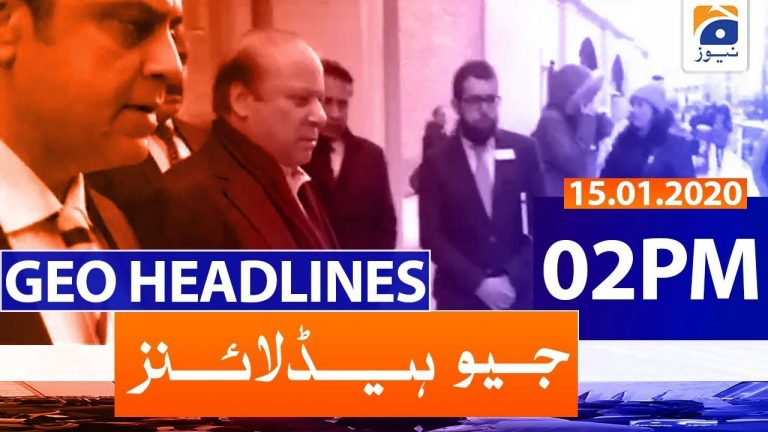 Geo Headlines - 02 PM | 15th January 2020