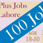 100 Plus Jobs For Lahore Say Job City