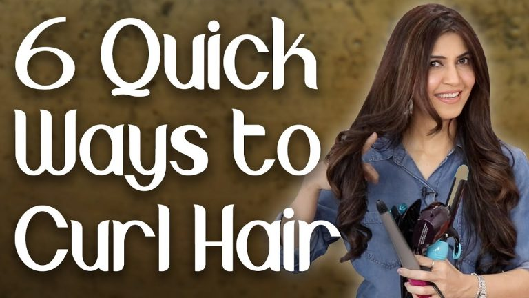 6 Quick Ways to Curl Your Hair Like a Pro / How to Curl Hair Tips and Tricks - Ghazal Siddique