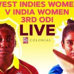 🔴LIVE West Indies Women vs India Women   3rd Colonial Medical Insurance ODI 2019 1