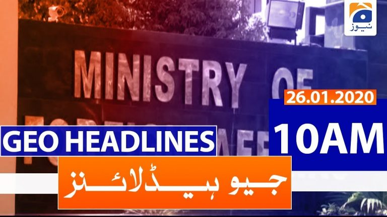 Geo Headlines 10 AM | 26th January 2020