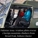 Pakistan Army Aviation pilots rescued two foreign mountain climbers from Broad P... 6