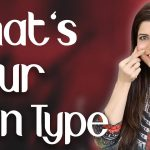 What's Your Skin Type Complete Guide / Oily / Dry / Combination / Sensitive    - Ghazal Siddique