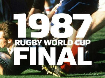 1987 Rugby World Cup Final - New Zealand v France - Extended Highlights