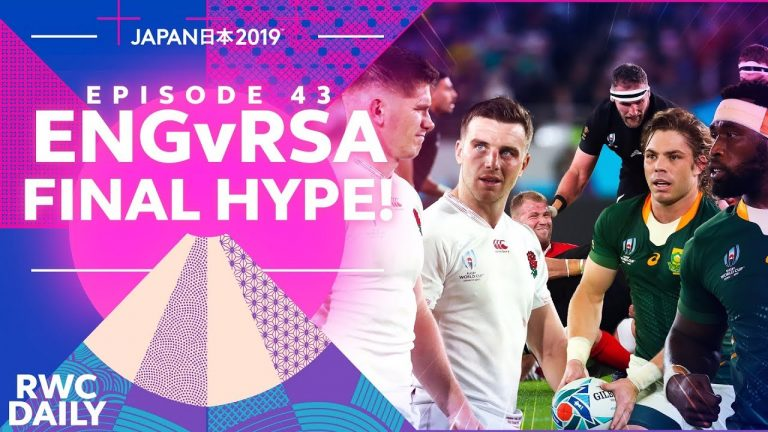 England v South Africa - FINAL HYPE!   RWC Daily   Ep43   イングランド対南アフリカ ラグビー