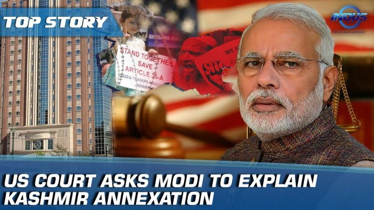 US Court Asks Modi To Explain Kashmir Annexation | Indus News