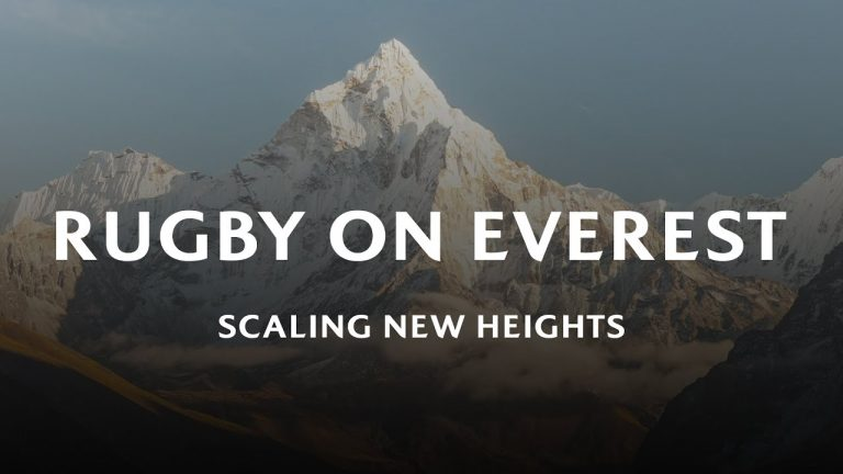 Rugby On Everest | World Rugby Films