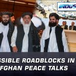 The Possible Roadblocks in Intra - Afghan Peace Talks | Indus Special | Indus News