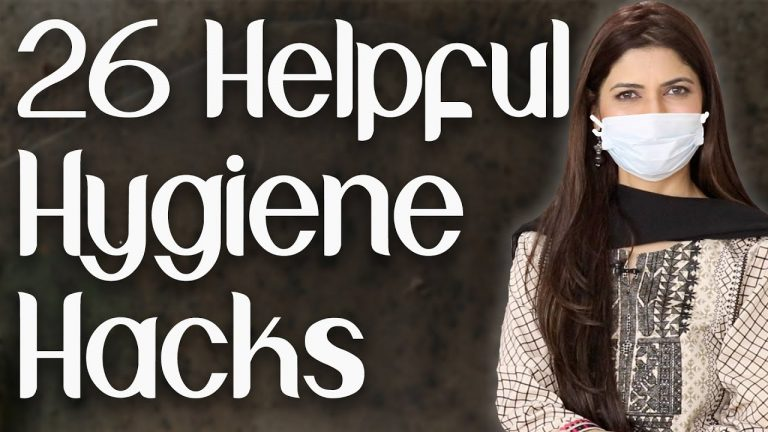 26 Helpful Hygiene Hacks to Prevent Viruses and Infections - Ghazal Siddique