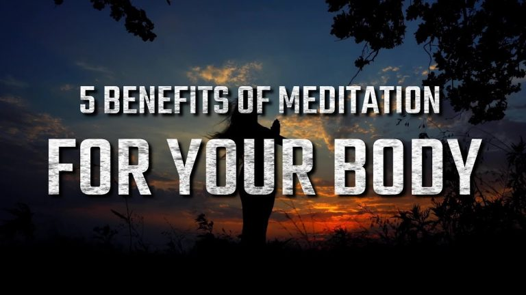 5 benefits of Meditation for your body