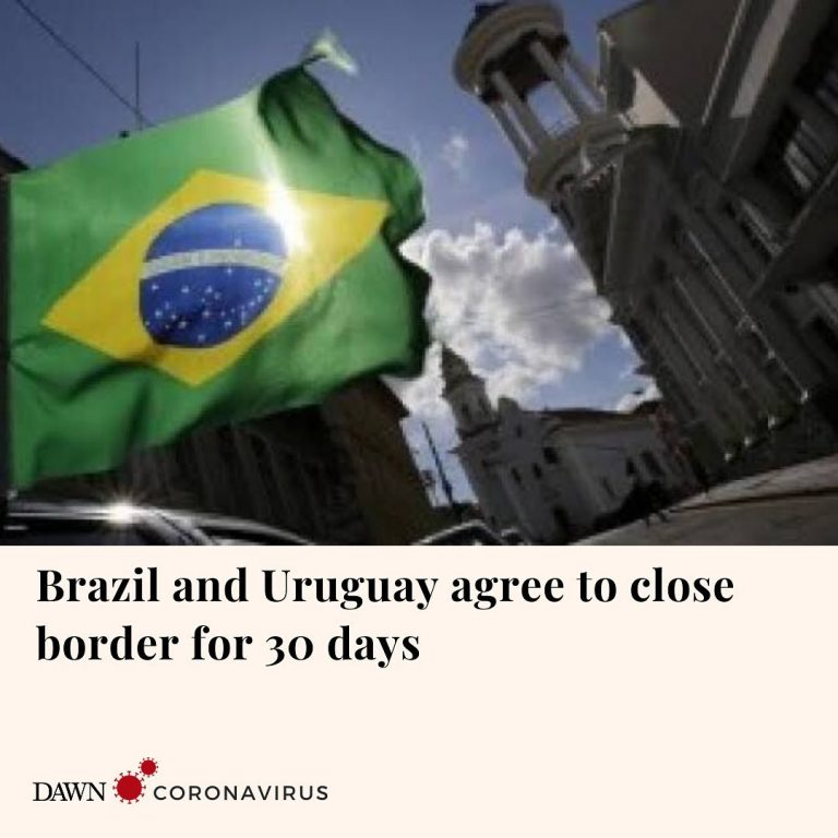 Brazil and Uruguay have agreed to close their land border for the next 30 days, ... 3