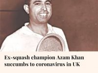 Azam Khan, who is regarded as one of the world's best squash players, passed awa... 15
