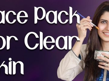 Face Pack for Clear Skin / Get Perfect Even Tone Skin Naturally - Ghazal Siddique