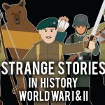 Strange Stories in History - Compilation Volume 1
