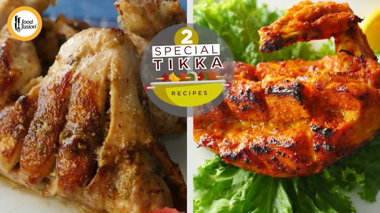 Two Special Tikka Recipes By Food Fusion