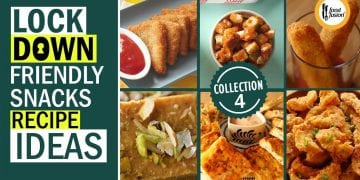 lockdown friendly Snacks Recipe Ideas Collection 4 By Food Fusion