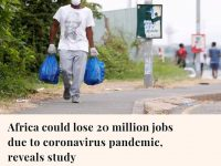 About 20 million jobs are at risk in Africa as the continent's economies ar... 1