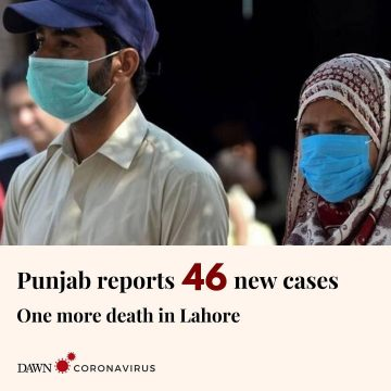 46 new coronavirus cases have been confirmed in Punjab, taking the provincial ta... 35