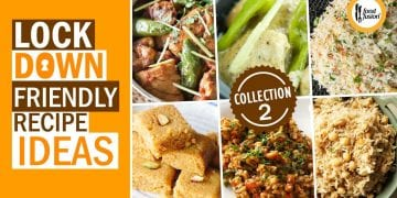 Lockdown Friendly Recipe Ideas Collection 2 By Food Fusion