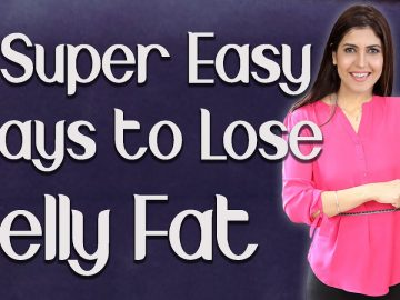 9 Super Easy Ways to Lose Belly Fat / How to Get Rid of Belly Fat / Flat Belly - Ghazal Siddique