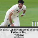 Root backs Anderson ahead of second Pakistan Test Read more: #TheNews 2