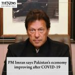 #PMImran says #Pakistan's economy improving after COVID-19 Read more: #TheNew... 1