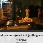 Child killed, seven injured in Quetta grenade attack Read more: #TheNews 1
