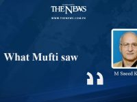 What Mufti saw - M Saeed Khalid  Read more:   #TheNews 2
