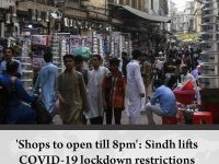 'Shops to open till 8pm': Sindh lifts COVID-19 #lockdown restrictions  Details: ... 8