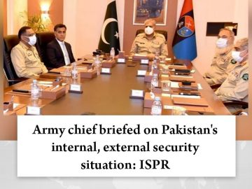 Army chief briefed on #Pakistan's internal, external security situation: #ISPR  ... 1