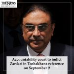 Accountability court to indict #Zardari in Toshakhana reference on September 9 ... 1