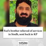 Fazl's brother relieved of services in Sindh, sent back to KP Details: #TheNe... 4