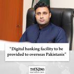 Digital banking facility to be provided to overseas Pakistanis: #ZulfiBukhari D... 2