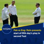 Pak vs Eng: Rain prevents start of fifth day's play in second Test Details: #... 6