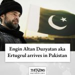 #EnginAltanDuzyatan aka #Ertugrul arrives in #Pakistan Read more: #TheNews 5