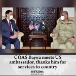 #COAS Bajwa meets US ambassador, thanks him for services to country Details: ... 6