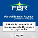 #FBR shifts thousands of revenue cases to three large #taxpayer units Read more... 5