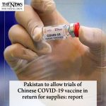 #Pakistan to allow trials of #Chinese COVID-19 vaccine in return for supplies: r... 1