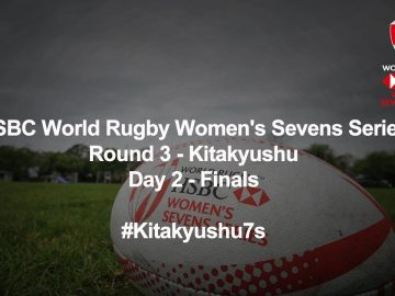 LIVE: HSBC World Rugby Women's Sevens Series 2018 - Kitakyushu Day 2