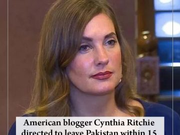 American blogger #CynthiaRitchie directed to leave #Pakistan within 15 days  Rea... 8