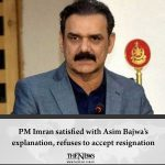 #PMImran satisfied with #AsimBajwa's explanation, refuses to accept resignation ... 1