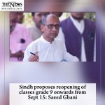 #Sindh proposes reopening of classes grade 9 onwards from Sept 15: #SaeedGhani. ... 2