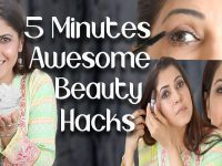 9 Awesome Beauty Hacks to Make You Prettier in Just 5 Minutes - Ghazal Siddique