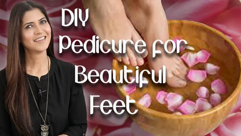 DIY Pedicure for Beautiful Feet Step by Step at Home - Ghazal Siddique