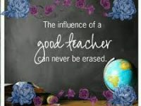 A teacher influence can not be erased. 18
